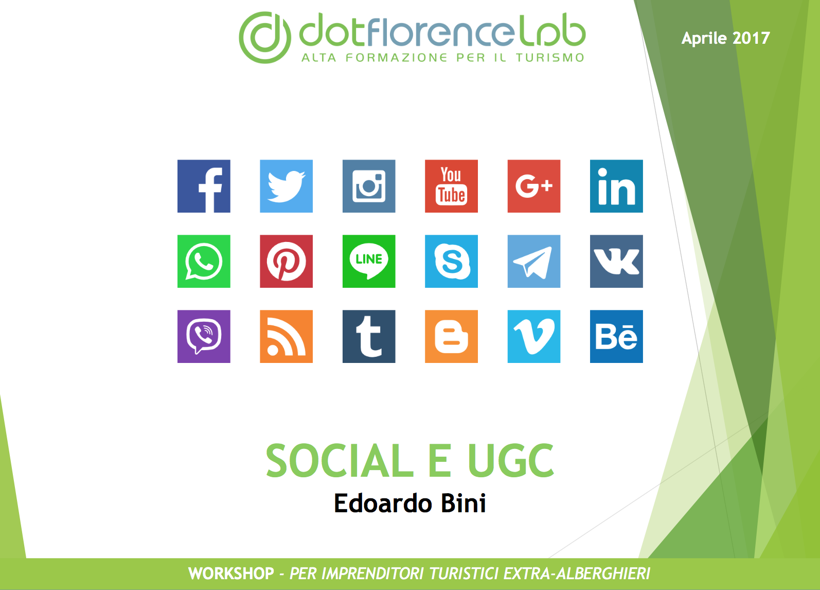 Dotflorence Lab 27 Settembre 2017 - Social Media Strategies
